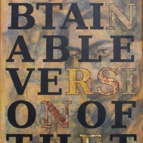 Thebestobtainableversionofthetruth - Hommage an Carl Bernstein, 2017, Acryl und Papiercollage auf Leinwand, 60 x 120 cm